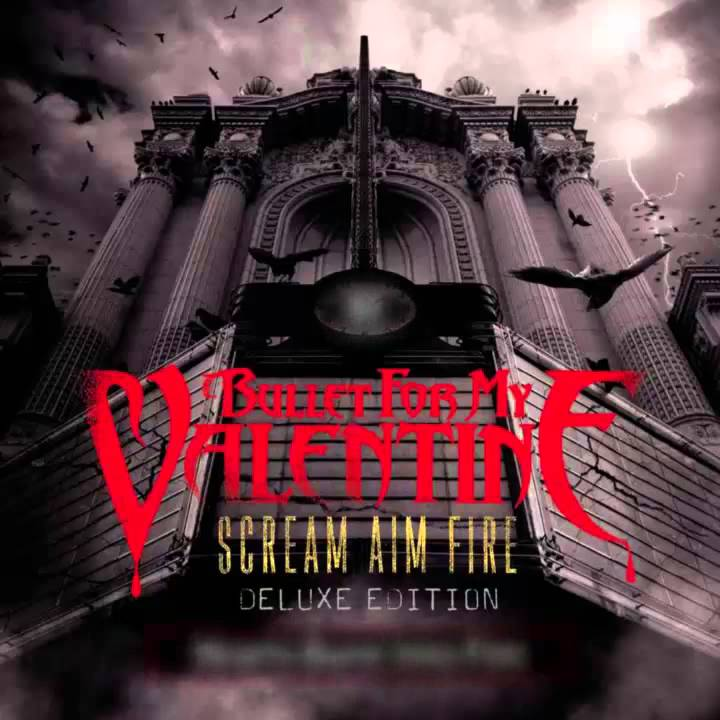 Bullet for my Valentine - Scream Aim Fire (Deluxe Version) CD/DVD