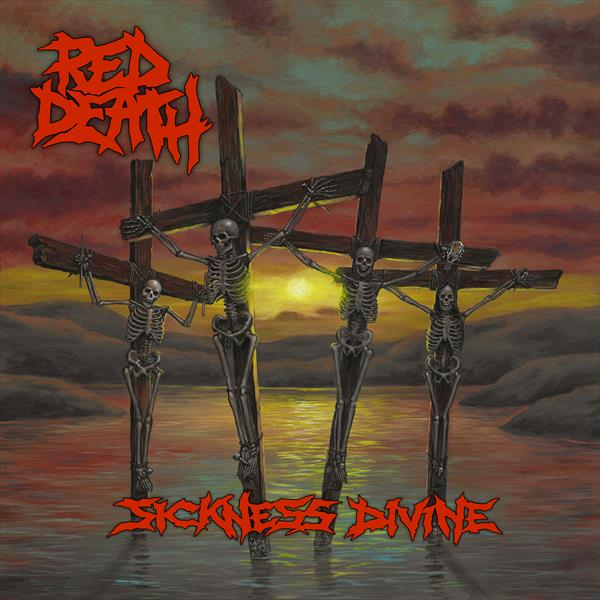 Red Death - Sickness Divine. Gatefold 180gm vinyl with poster.