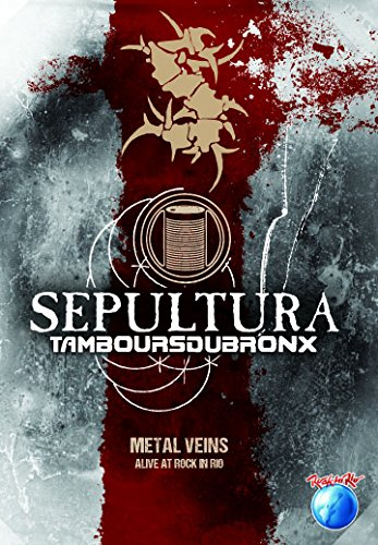 Sepultura - Alive at Rock in Rio - Metal Veins DVD