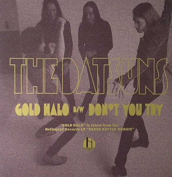 The Datsuns - Gold Halo 7""