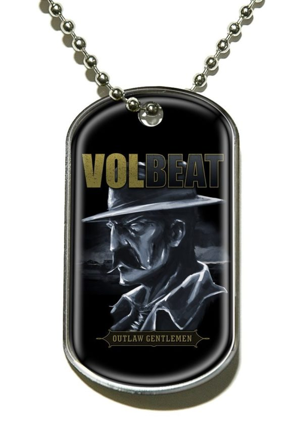 Volbeat - Outlaw Gentlemen Dog Tag