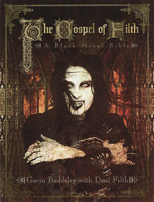 The Gospel of Filth (COF)