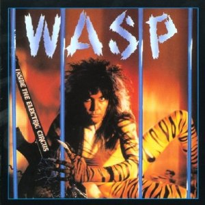 W.A.S.P Inside the Electric Circus