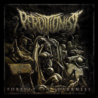 Perditionist ‎– Forever In Darkness