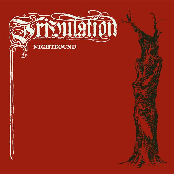Tribulation - Nightbound. 7""